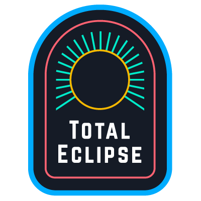 Total Eclipse Badge
